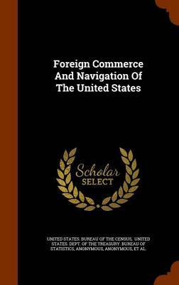 Foreign Commerce and Navigation of the United States