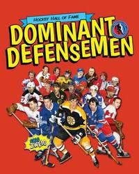 Dominant Defensemen by Eric Zweig