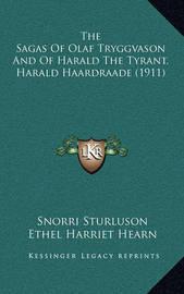 The Sagas of Olaf Tryggvason and of Harald the Tyrant, Harald Haardraade (1911) by Gustav Storm