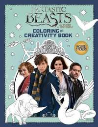 Fantastic Beasts and Where to Find Them: Colouring and Creativity Book by Scholastic