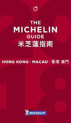 Michelin Guide Hong Kong & Macau 2018 by Michelin