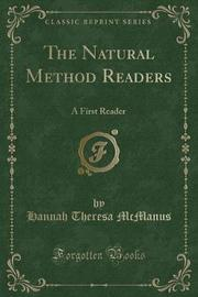 The Natural Method Readers by Hannah Theresa McManus