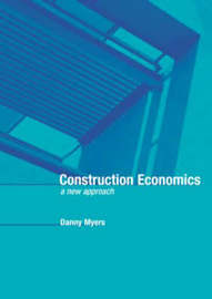 Construction Economics by Danny Myers image