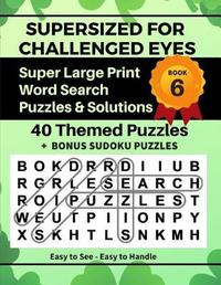 Supersized for Challenged Eyes, Book 6 by Nina Porter