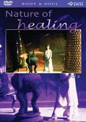 The Nature Of Healing Vol 2 on DVD