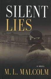 Silent Lies by M. Malcolm