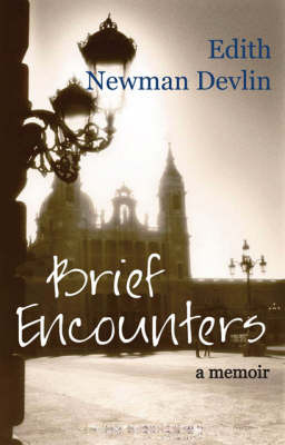 Brief Encounters by Edith Newman Devlin image