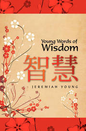 Young Words of Wisdom by Jeremiah Young image