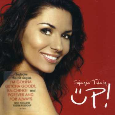 UP! by Shania Twain