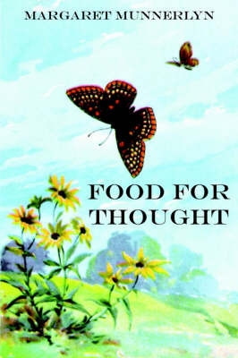 Food For Thought by Margaret Munnerlyn
