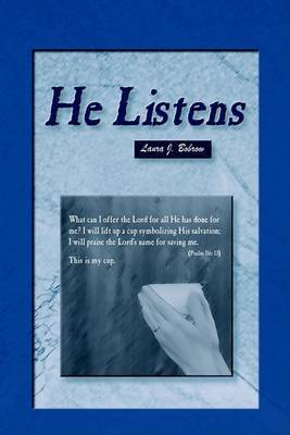 He Listens by Laura Bobrow