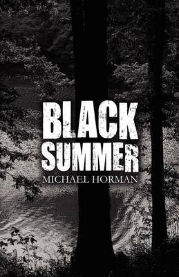 Black Summer by Michael Horman