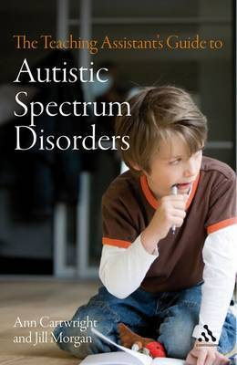 The Teaching Assistant's Guide to Autistic Spectrum Disorders by Ann Cartwright image