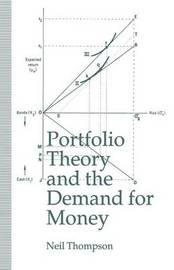 Portfolio Theory and the Demand for Money by Neil Thompson