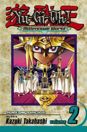 Yu-Gi-Oh!: Millennium World, Vol. 2 by Kazuki Takahashi