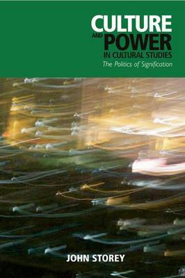 Culture and Power in Cultural Studies by John Storey image