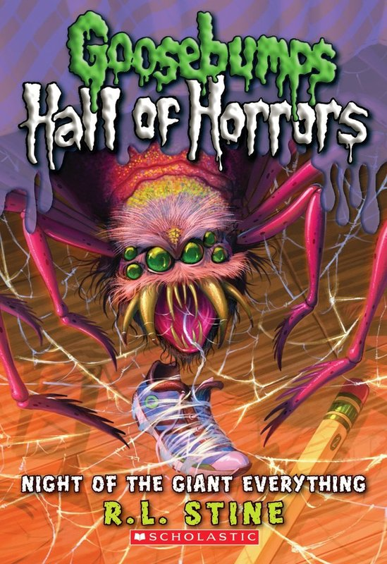 Goosebumps Hall of Horrors: #2 Night of the Giant Everything by R.L. Stine