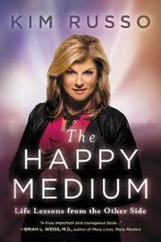 The Happy Medium by Kim Russo