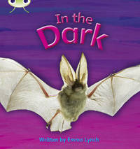 In the Dark: Set 10 by Emma Lynch