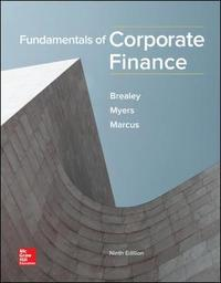 Fundamentals of Corporate Finance by Richard A Brealey