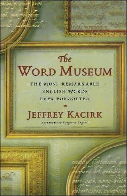 The Word Museum by Jeffrey Kacirk image