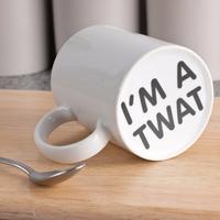 I'm a T*** Prank Mug