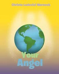Your Angel by Christa Ludovici Warnock image