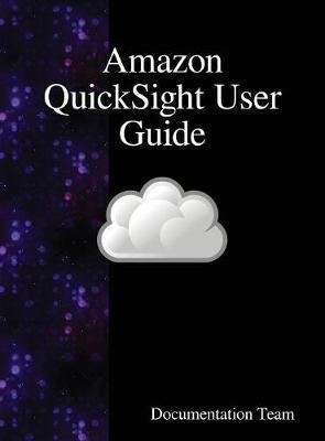 Amazon Quicksight User Guide by Documentation Team image