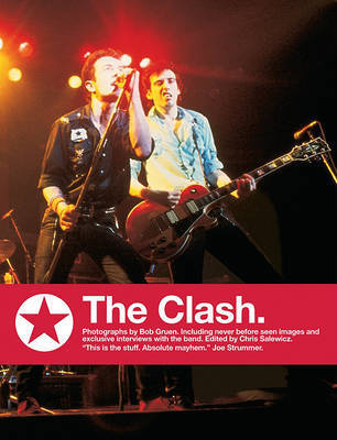 """The Clash"": Small Format Edition by Bob Gruen"