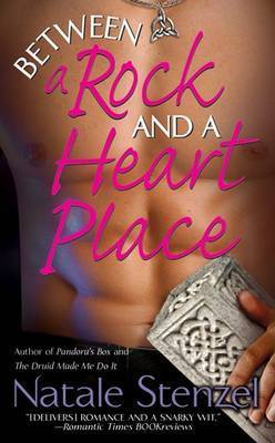Between a Rock and a Heart Place by Natale Stenzel