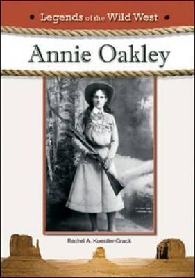 Annie Oakley by Rachel A Koestler-Grack image