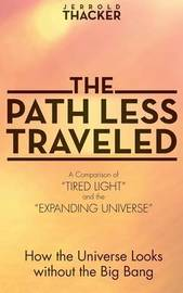 The Path Less Traveled by Jerrold Thacker