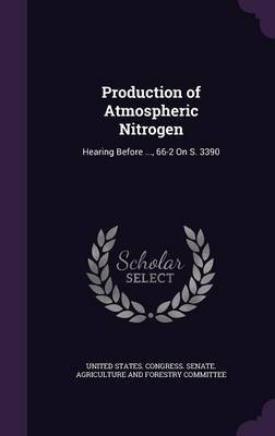 Production of Atmospheric Nitrogen