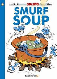Smurfs #13: Smurf Soup, The by Yvan Delporte