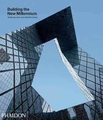 Building the New Millennium by Justine Sambrook