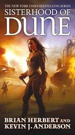 Sisterhood of Dune by Brian Herbert