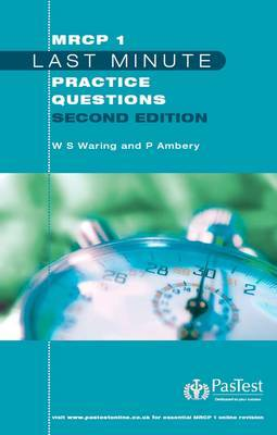 MRCP 1 Last Minute Practice Questions by W.Stephen Waring image