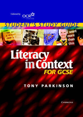 Literacy in Context for GCSE Student's Study Guide by Tony Parkinson image