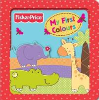 Fisher-Price My First Colours by Fisher Price