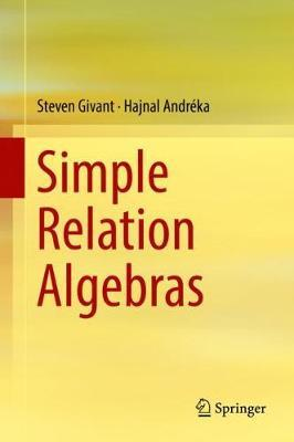 Simple Relation Algebras by Steven R. Givant