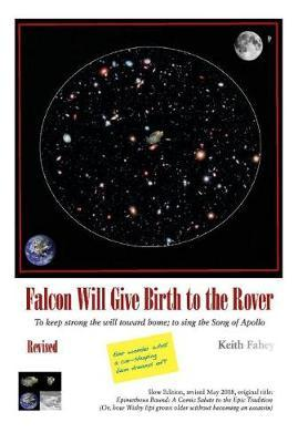 Falcon Will Give Birth to the Rover by Keith Fahey