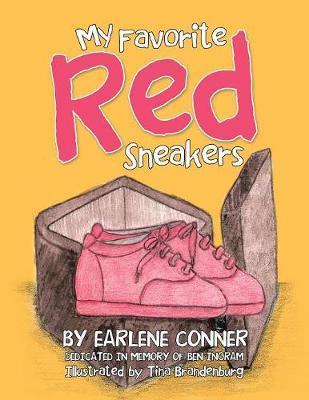 My Favorite Red Sneakers by Earlene Conner