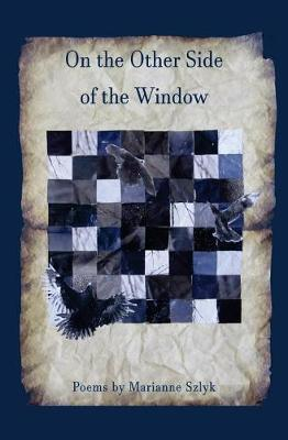 On the Other Side of the Window by Marianne Szlyk image