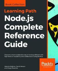Node.js Complete Reference Guide by Valentin Bojinov