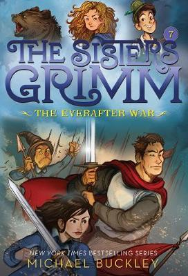 The Everafter War (The Sisters Grimm #7) by Michael Buckley