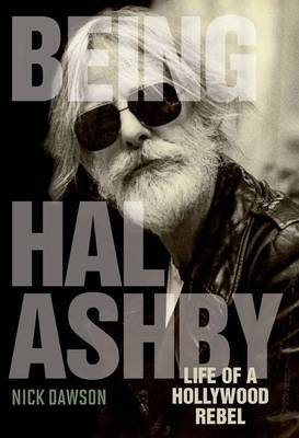 Being Hal Ashby by Nick Dawson image
