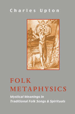 Folk Metaphysics by Charles Upton image