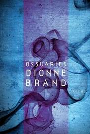 Ossuaries by Dionne Brand image