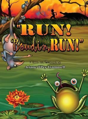 Run! Boudin, Run! by Ariane O Trammell image