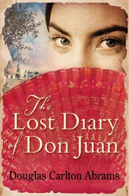 The Lost Diary of Don Juan by Douglas Abrams image
